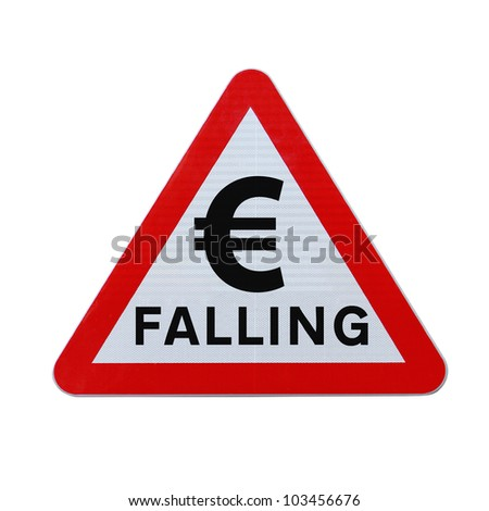 A road sign indicating the fall or depreciation of the euro currency. Applicable for business or financial concepts. (Isolated on white with clipping path.) - stock photo