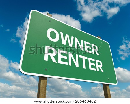 A road sign with owner renter words on sky background  - stock photo