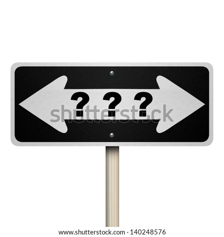A road sign with question marks and arrows pointing left and right - stock photo