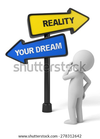 A road sign with reality dream words. 3d image. Isolated white background - stock photo