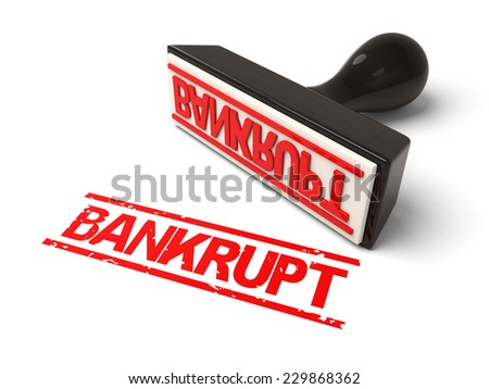 A rubber stamp with  bankrupt in red ink.3d image. Isolated white background. - stock photo