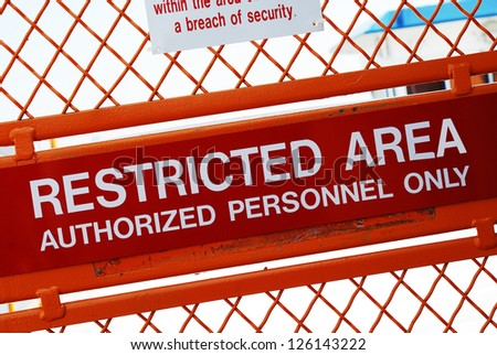 A security sign outside a restricted area