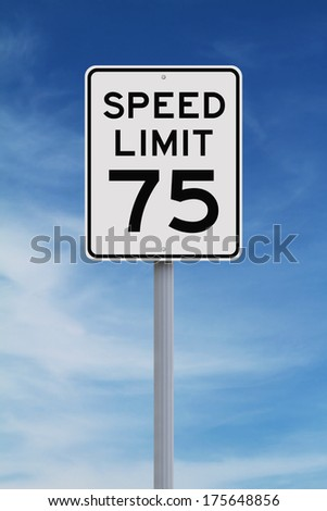 A speed limit sign indicating 75