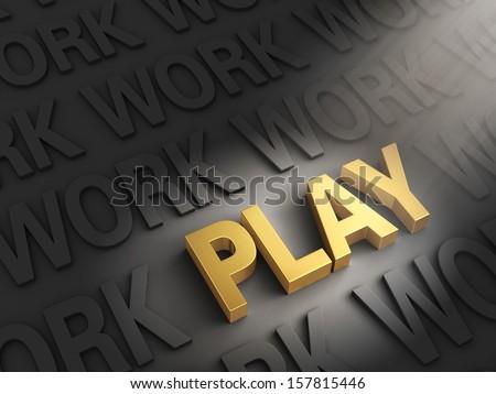 "A spotlight illuminates bright, gold ""PLAY"" on a dark background of ""WORK"" - stock photo"