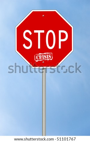 A stop sign with the text Stop crisis where the last word looks spray painted.