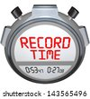 A stopwatch timer shows the words Record Time to illustrate that you have broken the previous record holder and have recorded teh best time ever - stock photo
