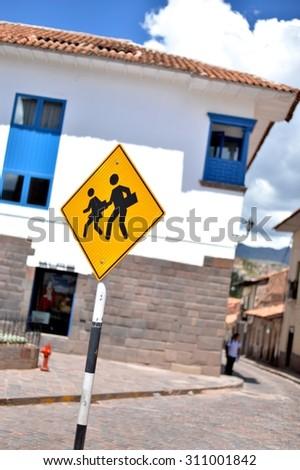 a traffic sign in Cusco - stock photo