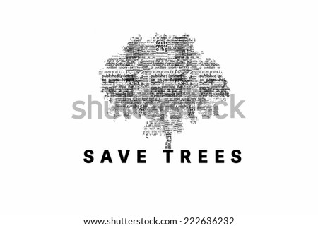"A tree made of black words on a white background with ""Save Trees"" as a title - word could   - stock photo"