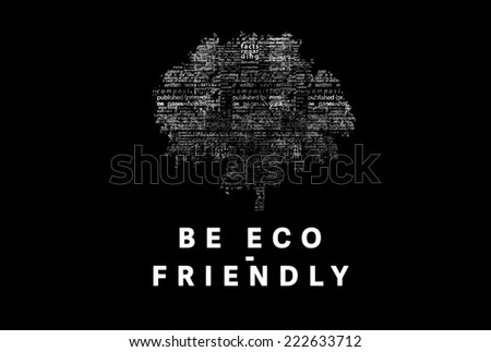 "A tree made of white words on a black background with ""Be Eco-friendly"" as a title - word could  - stock photo"