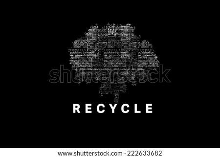 "A tree made of white words on a black background with ""Recycle"" as a title - word could  - stock photo"