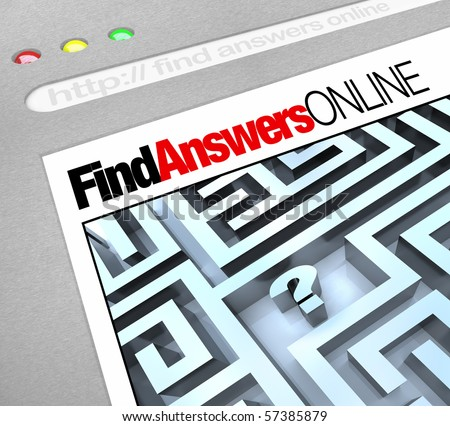 A web browser window shows the words Find Answers Online and a question mark in a maze
