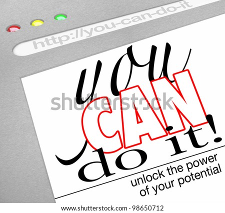 A website background in an Internet browser window with headline You Can Do It - Unlock the Power of Your Potential offering self-help techniques and a how-to on succeeding in life and achiving goals - stock photo
