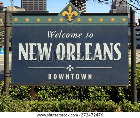 A welcome sign near downtown New Orleans, Louisiana. - stock photo