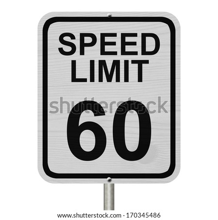 A white American road sign with words Speed Limit and 60 isolated over white, Speed Limit 60 Sign - stock photo