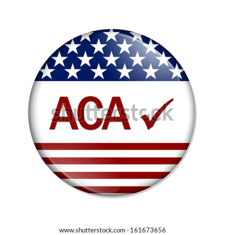 A white button with word ACA and check mark isolated on white, Affordable Care Act is great - stock photo