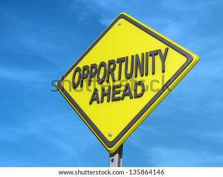 "A yield road sign with ""Opportunity Ahead"" - stock photo"