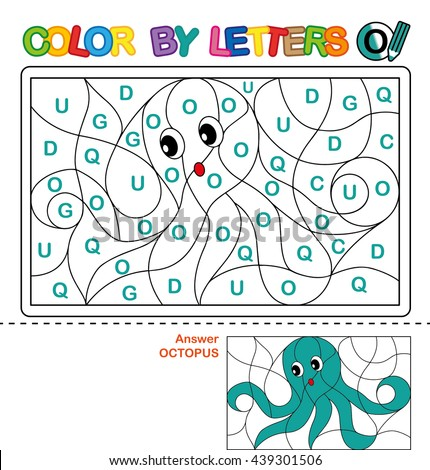ABC Coloring Book for kids. Color by letter. Learn to write capital letters of the English alphabet. Puzzle for children. Octopus. O - stock photo