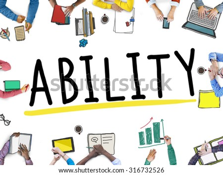 Ability Skill Performance Expertise Talent Concept - stock photo