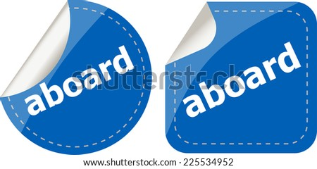 aboard word stickers set icon button isolated on white - stock photo