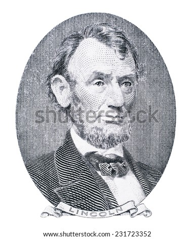 Abraham Lincoln portrait.. Qualitative portrait from 5 dollars banknote   - stock photo