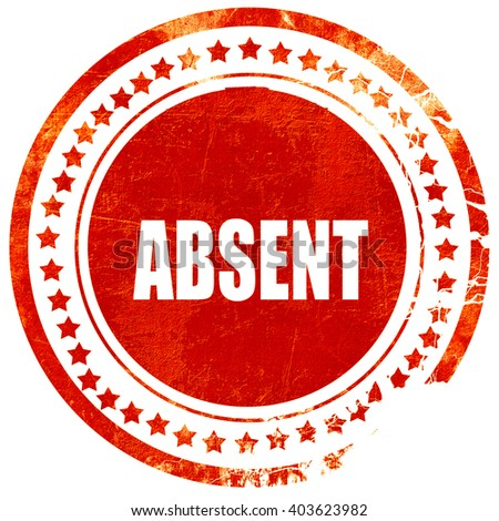 absent, grunge red rubber stamp on a solid white background - stock photo