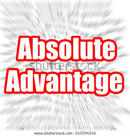 Absolute Advantage - stock photo
