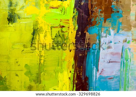 Abstract art  background. Oil painting on canvas. Green, blue and brown  texture. Fragment of artwork. Spots of oil paint. Brushstrokes of paint. Modern art. Contemporary art. - stock photo