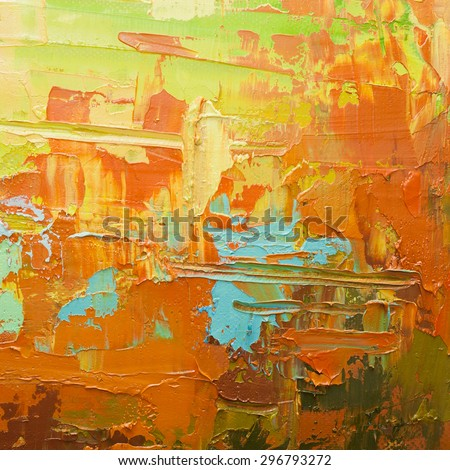 Abstract art  background. Oil painting on canvas. Orange and yellow  texture. Fragment of artwork. Spots of oil paint. Brushstrokes of paint. Modern art. Contemporary art. - stock photo