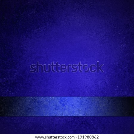 abstract blue background with shiny blue ribbon, formal elegant background with blank luxurious dark blue stripe, black border and distressed vintage texture design - stock photo