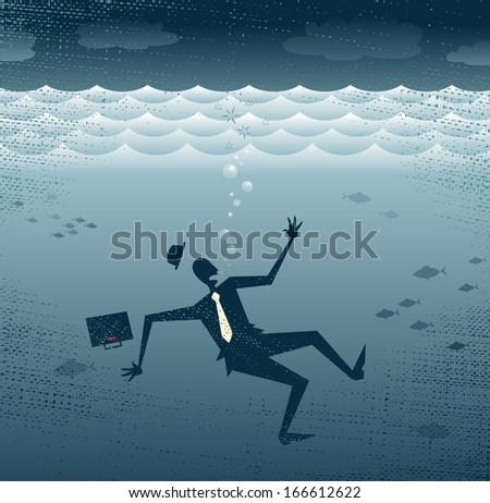 Abstract Businessman Drowning. Great illustration of a Retro styled Businessman Sinking down to the bottom of the Corporate Sea.  - stock photo