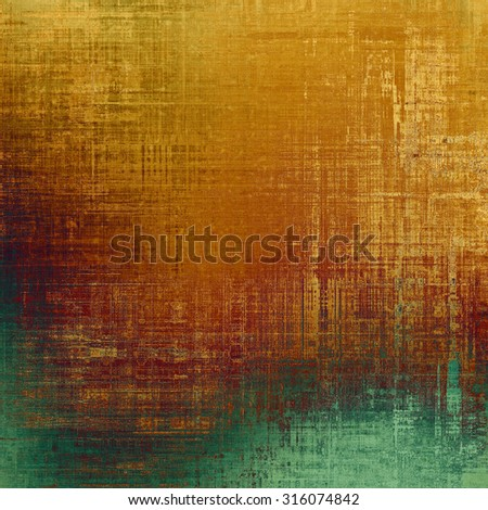 Abstract grunge background or old texture. With different color patterns: yellow (beige); brown; green - stock photo