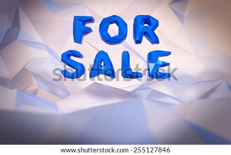 Abstract low-poly background. Word concept. Text for sale. 3d render. - stock photo