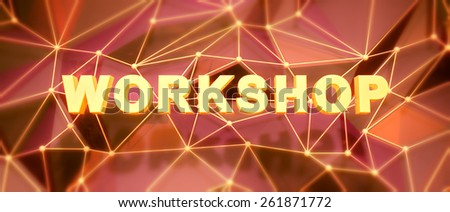 Abstract low-poly background. Word concept. Text workshop. 3d render. - stock photo