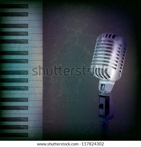 abstract music grunge background with retro microphone and piano