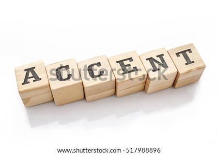 ACCENT word made with building blocks isolated on white