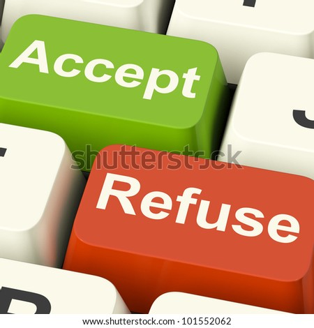 Accept And Refuse Keys Show Acceptance Or Denial - stock photo