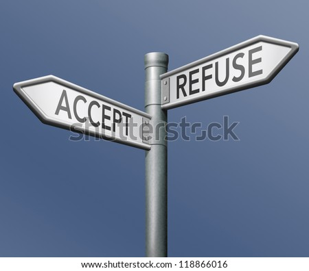 accept refuse denied or approval getting permission approved or declined road sign with text - stock photo