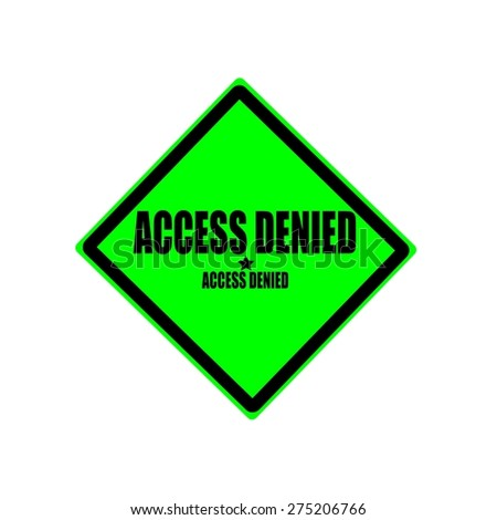 Access denied black stamp text on green background - stock photo