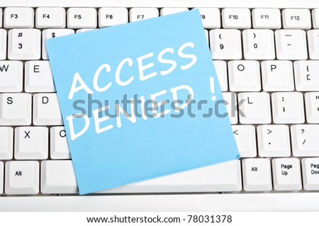 Access denied mesage on keyboard - stock photo
