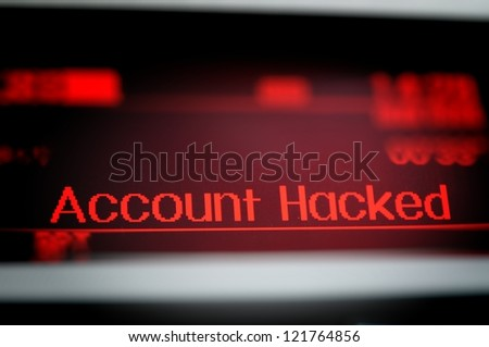 Account Hacked - stock photo