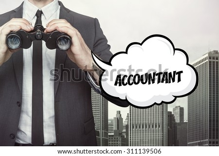 Accountant text on speech bubble with businessman holding binoculars on city background - stock photo