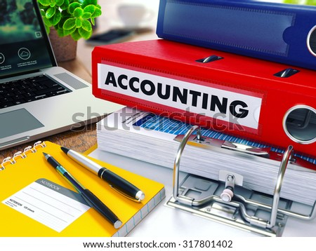 Accounting - Red Ring Binder on Office Desktop with Office Supplies and Modern Laptop. Business Concept on Blurred Background. Toned Illustration. - stock photo