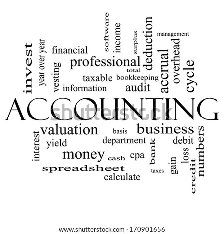 Accounting Word Cloud Concept in black and white with great terms such as debit, loss, audit, yield and more. - stock photo