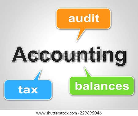 Accounting Words Representing Balancing The Books And Paying Taxes - stock photo