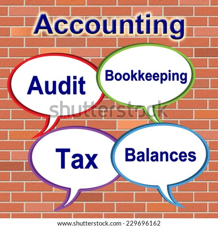 Accounting Words Showing Balancing The Books And Tax Taxation - stock photo