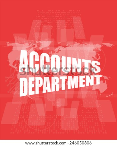 accounts departments words on digital screen background with world map - stock photo