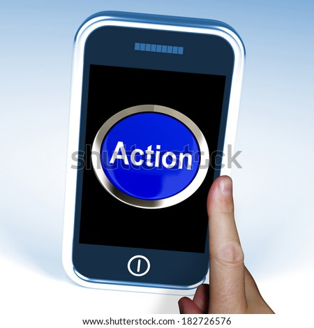 Action In On Phone Showing Inspired Activity
