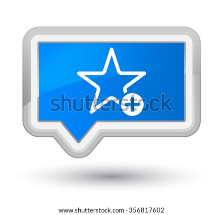 Add to favorite icon cyan blue banner button - stock photo
