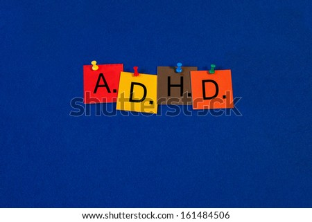 ADHD - for attention deficit hyperactivity disorder - medical sign series for autism spectrum and learning disabilities. - stock photo