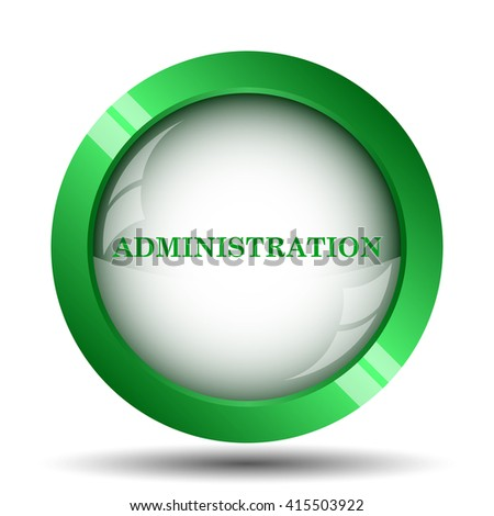 Administration icon. Internet button on white background.